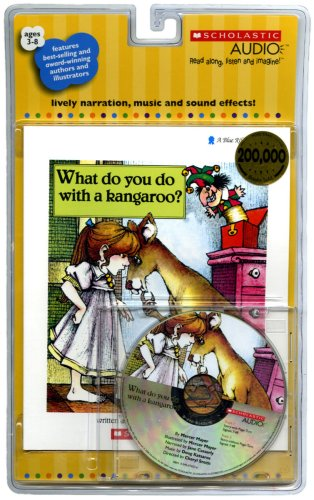 9780545074575: What Do You Do with a Kangaroo? - Audio
