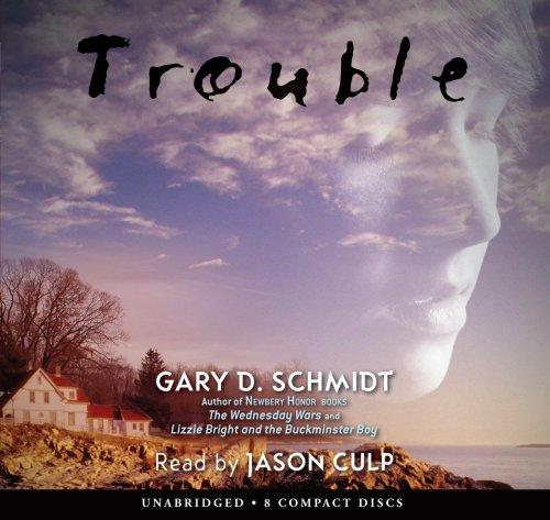 9780545074599 Trouble Abebooks Gary D Schmidt 0545074592