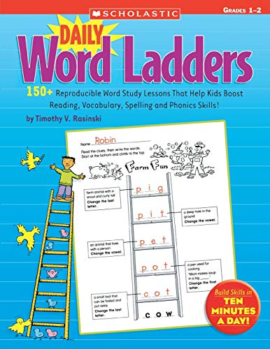 9780545074766: Daily Word Ladders: Grades 1-2: 150+ Reproducible Word Study Lessons That Help Kids Boost Reading, Vocabulary, Spelling and Phonics Skills!