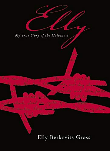 9780545074940: Elly: My True Story Of The Holocaust