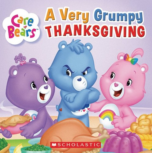 9780545076104: Very Grumpy Thanksgiving: Care Bears (Care Bears (8x8))