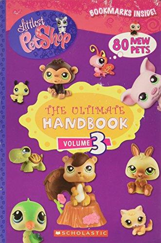 9780545076975: The Ultimate Handbook Volume 3 Littlest Pet Shop Bookmarks Inside