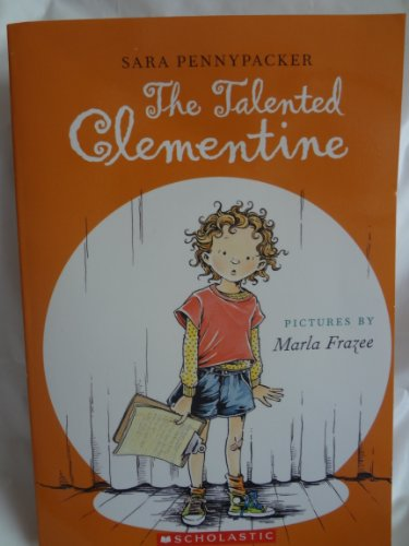 The Talented Clementine (0545077389) by Sara Pennypacker