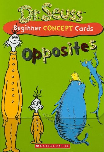 Dr. Seuss Learning Cards: Opposites (Dr. Seuss Novelty Se) (9780545077514) by Scholastic