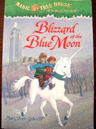 9780545078375: Blizzard of the Blue Moon (Magic Tree House A Merlin Mission) Edition: Reprint