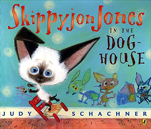 9780545078412: Skippyjon Jones in the Doghouse