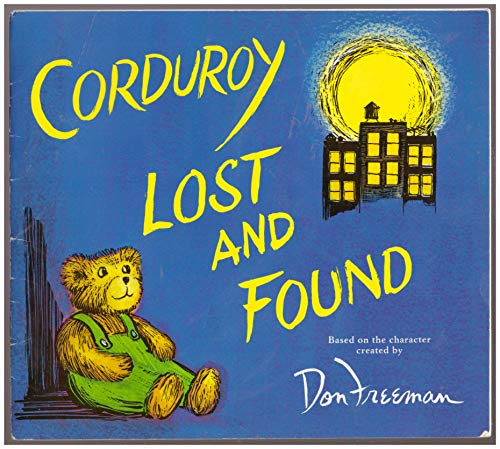 9780545078429: Corduroy Lost and Found (first Scholastic paperback printing, Jan. 2008)