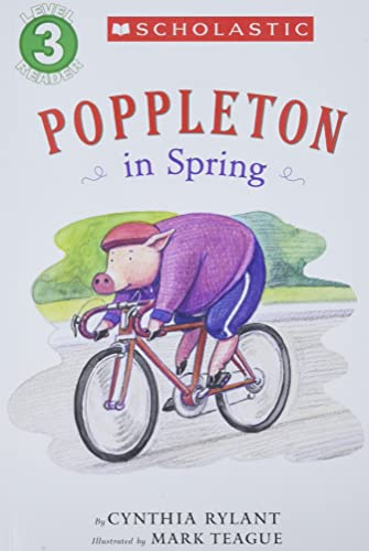 9780545078672: Scholastic Reader Level 3: Poppleton in Spring (Growing Reader Level 3)