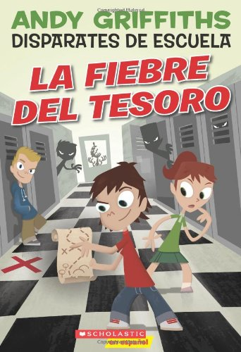 9780545079136: La Fiebre del Tesoro (Disparates De Escuela/ Schooling Around!)