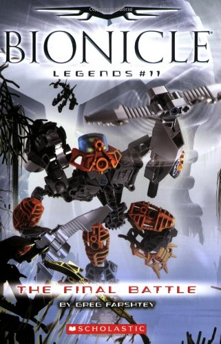 9780545080798: The Final Battle (Bionicle Legeneds #11)
