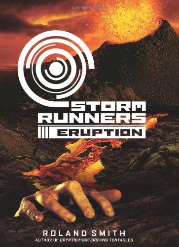 9780545081740: Eruption (Storm Runners)