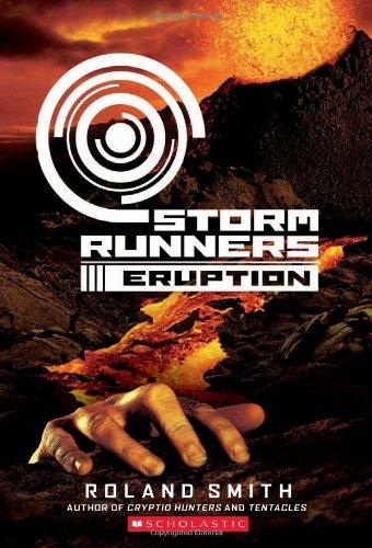 9780545081764: Eruption (Storm Runners)