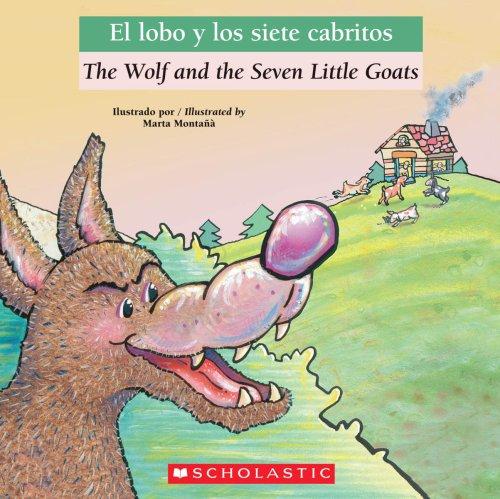 9780545083720: Wolf And The Seven Little Goats / El Lobo Y Los Siete Cabritos