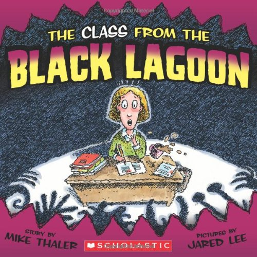 9780545085441: The Class from the Black Lagoon