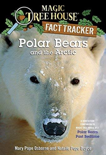 9780545085809: Polar Bears and the Arctic (Magic Tree House Research Guide)