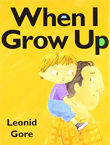 9780545085977: When I Grow Up