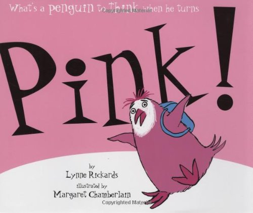 Pink! 9780545086080 What's a penguin to do when he turns a really rosy hue? Ends up friendship's not just black and white: Being hot pink is pretty cool! Wh