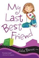 9780545086110: My Last Best Friend
