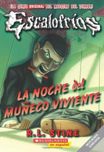9780545086394: La Noche del Muñeco Viviente (Escalofrios (Goosebumps))
