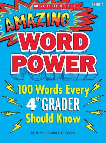 9780545087070: Amazing Word Power Grade 4: 100 Words Every 4th Grader Should Know