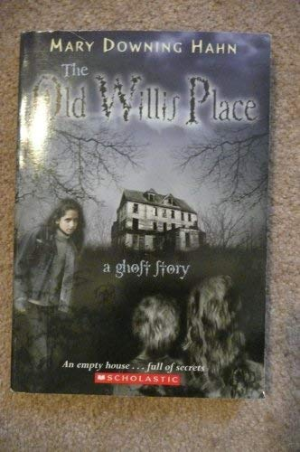 9780545087117: The Old Willis Place