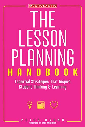 9780545087452: The Lesson Planning Handbook: Essential Strategies That Inspire Student Thinking and Learning