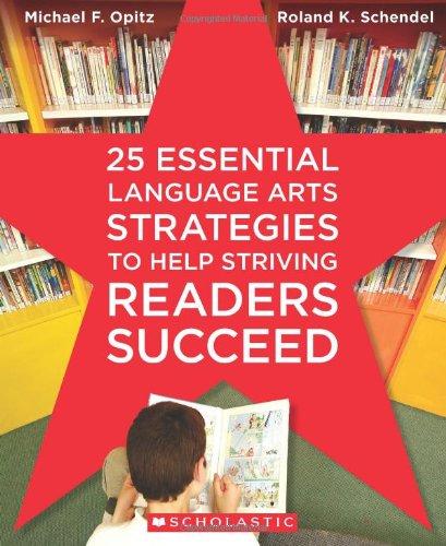 9780545087476: 25 Essential Language Arts Strategies to Help Striving Readers Succeed