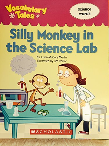 Silly Monkey in the Science Lab - Vocabulary Tales - Science Words: Martin, Justin McCory
