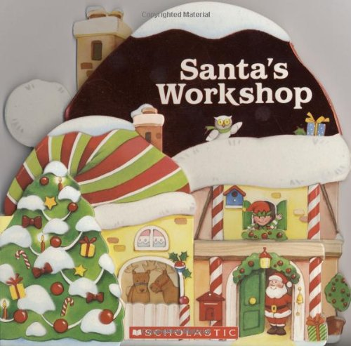 9780545088626: Santa's Workshop: (A Shaped Board Book)