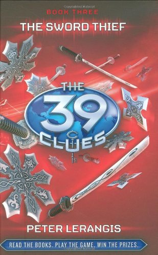 9780545090599: The Sword Thief (The 39 Clues, Book 3) - Library Edition