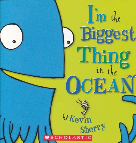 9780545091688: I'm the Biggest Thing in the Ocean [Taschenbuch] by Kevin Sherry