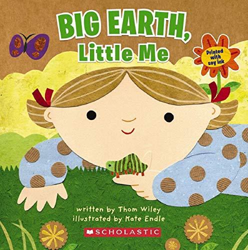 9780545092258: Big Earth, Little Me