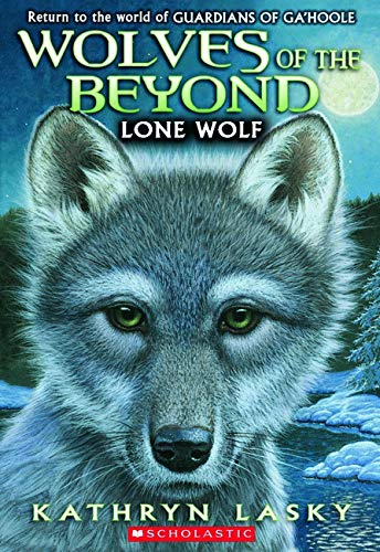 9780545093118: Lone Wolf (Wolves of the Beyond #1)