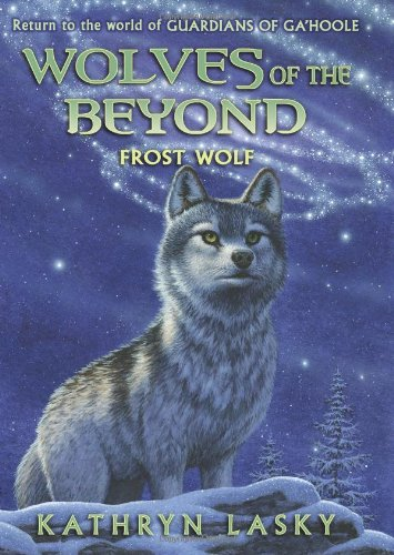 9780545093163: Wolves of the Beyond #4: Frost Wolf