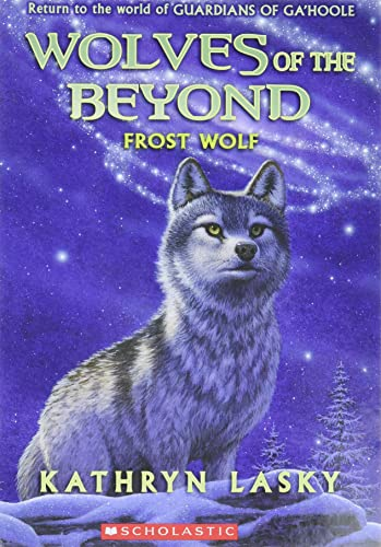 9780545093170: Wolves of the Beyond #4: Frost Wolf