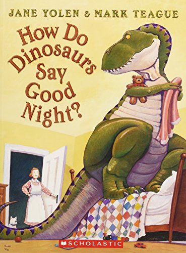 9780545093194: How Do Dinosaurs Say Goodnight? [With Paperback Book]