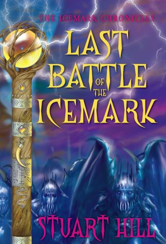 9780545093293: The Icemark Chronicles #3: Last Battle of the Icemark