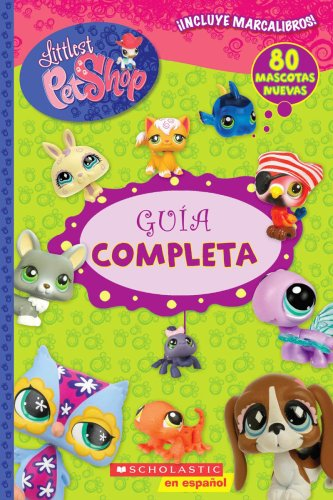 9780545093415: Littlest Pet Shop: Guía completa: (Spanish language edition of Littlest Pet Shop: The Ultimate Handbook) (Spanish Edition)
