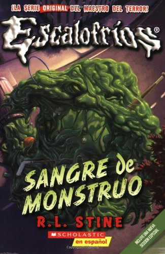 9780545093422: Escalofrios #3: Sangre de Monstruo: (Spanish Language Edition of Classic Goosebumps #3: Monster Blood) (Escalofrios / Goosebumps)