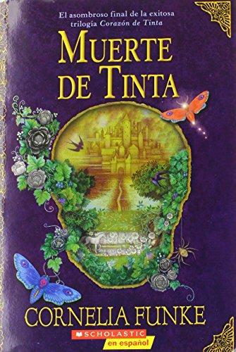 9780545093620: Muerte De Tinta: (Spanish language edition of Inkdeath) (Inkheart Trilogy) (Spanish Edition)