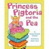 9780545093736: Princess Pigtoria and the Pea