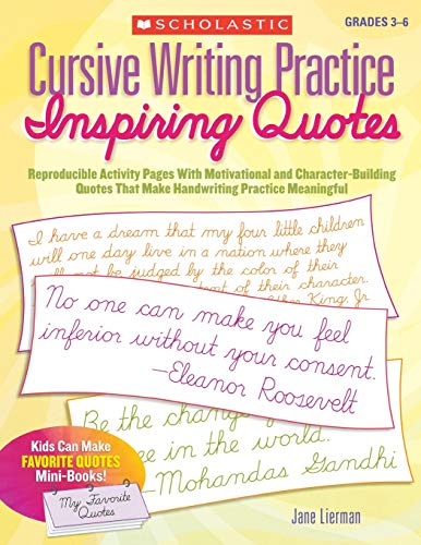 9780545094375: Cursive Writing Practice: Inspiring Quotes: Reproducible Activity Pages With Motivational and Character-Building Quotes That Make Handwriting Practice Meaningful