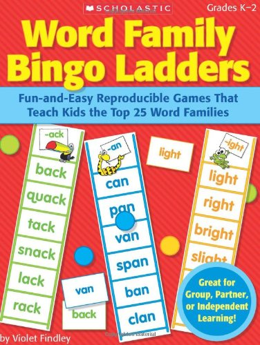 9780545094405: Word Family Bingo Ladders: Fun-and-Easy Reproducible Games That Teach Kids the Top 25 Word Families