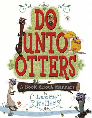 9780545094559: Do Unto Otters: A Book About Manners (Hardcover Book and CD Set)
