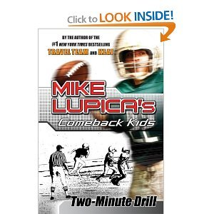 9780545094658: Two-Minute Drill (Comeback Kids) [Taschenbuch] by Mike Lupica