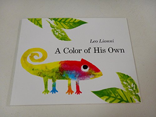 A Color of His Own, Alexander and the Wind-up Mouse, and Swimmy: Leo Lionni