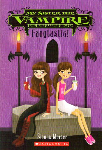 9780545097895: Fangtastic! (My Sister the Vampire, Book 2)