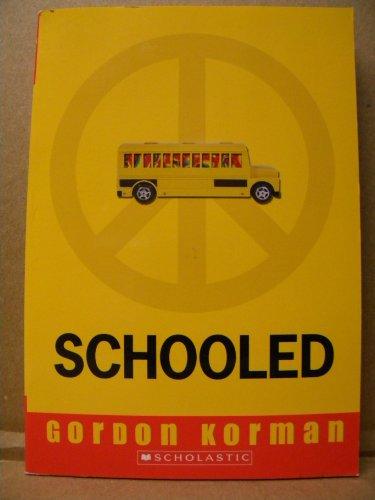 9780545098113: Schooled