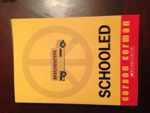 Schooled: G. Korman