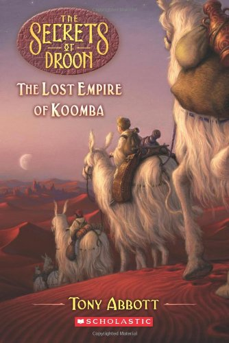 9780545098830: The Secrets of Droon #35: Lost Empire of Koomba